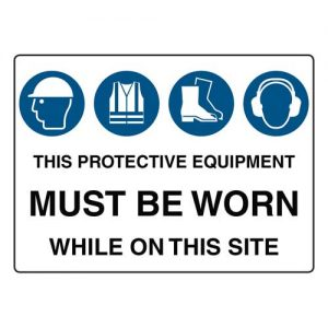 Hi Vis Protective Equipment Signs